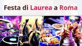 Guida Festa di Laurea Roma