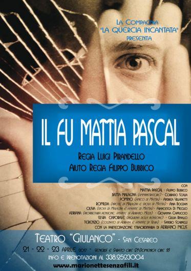 """La Compagnia """"La Quercia Incantata"""" in scena con """"Il fu Mattia Pascal"""""""