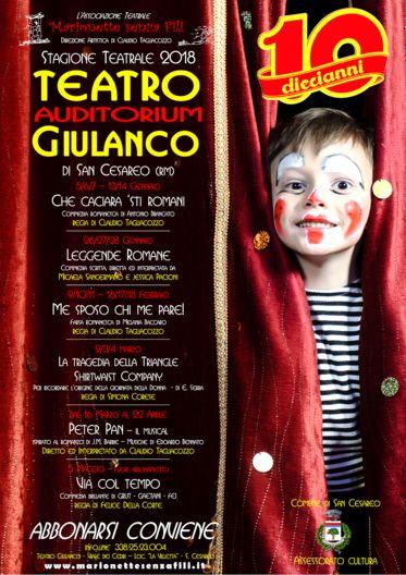 Stagione teatrale 2018, Teatro Giulanco S. Cesareo