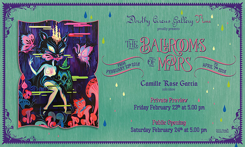 "Camille Rose Garcia solo show ""The Ballrooms of Mars"""