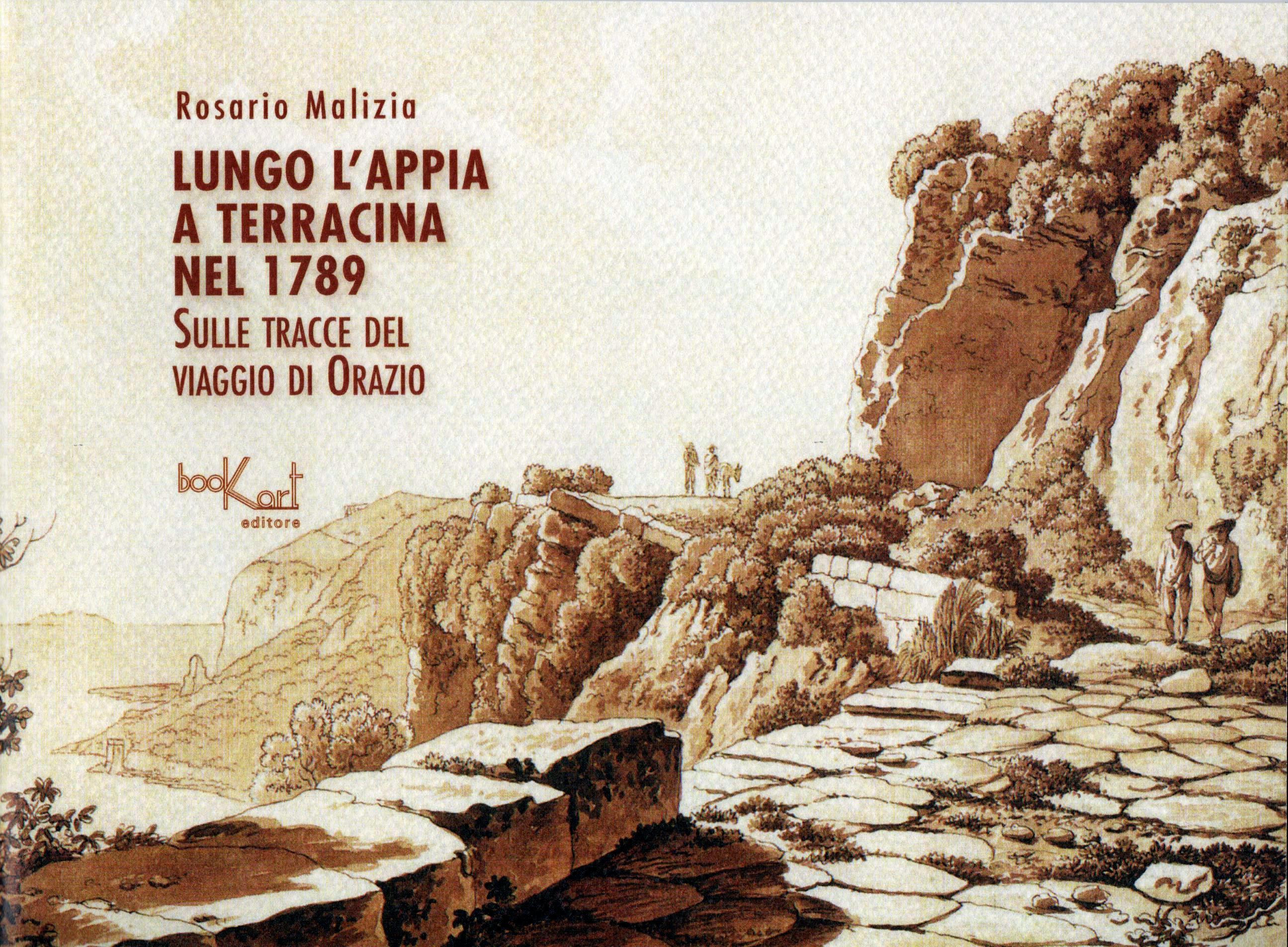Lungo l'Appia a Terracina nel 1789. Sulle tracce del viaggio di Orazio