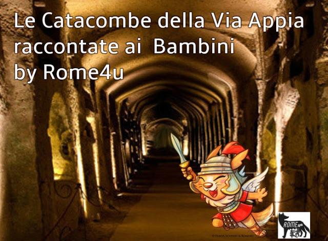 Le Catacombe raccontate ai bambini e i segreti della Via Appia – Visita guidata per bambini Roma