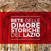 Apertura straordinaria Dimore storiche del Lazio - III edizione
