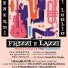 Frizzi e Lazzi: Musica Vinicili e Vino Bollicino