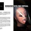 Windows into the Virtual
