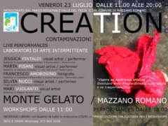 CREATION  VI Contaminazioni / Monte Gelato / Mazzano Romano