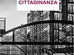"""""""Cittadinanza"""" presentazione del libro di Giovanni Moro"""